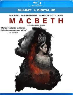 Макбет / Macbeth (2015) HD 720 (RU, ENG)