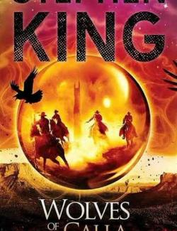 Волки Кальи / The Dark Tower V: Wolves of the Calla (King, 2003) – книга на английском