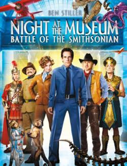 Ночь в музее 2 / Night at the Museum: Battle of the Smithsonian (2009) HD 720 (RU, ENG)