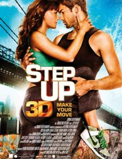 Шаг вперед 3D / Step Up 3D (2010) HD 720 (RU, ENG)