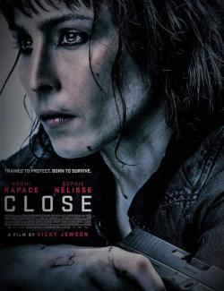 Близко / Close (2019) HD 720 (RU, ENG)