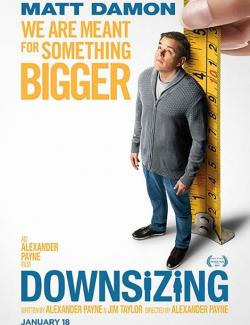 Короче / Downsizing (2017) HD 720 (RU, ENG)