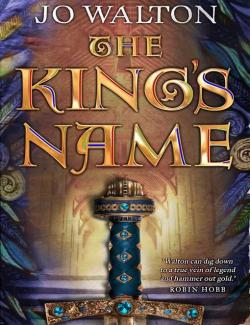 Имя короля / The King's Name (Walton, 2001) – книга на английском