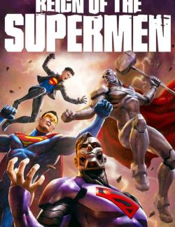 Господство Суперменов / Reign of the Supermen (2019) HD 720 (RU, ENG)