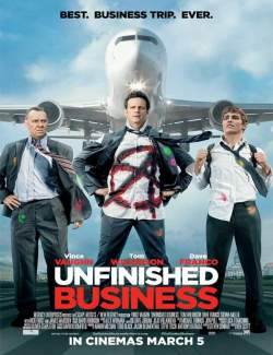 Между делом / Unfinished Business (2015) HD 720 (RU, ENG)