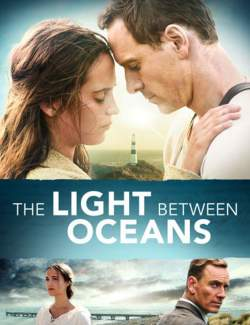 Свет в океане / The Light Between Oceans (2016) HD 720 (RU, ENG)