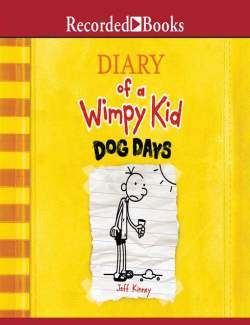 The Diary of a Wimpy Kid: Dog Days / Дневник слабака. Собачья жизнь (by Jeff Kinney, 2010) - аудиокнига на английском