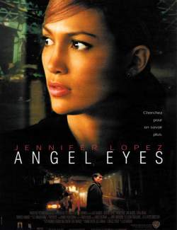 Глаза ангела / Angel Eyes (2001) HD 720 (RU, ENG)