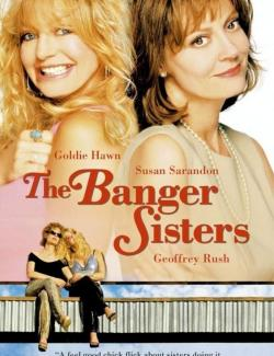 Сестры Бэнгер / The Banger Sisters (2002) HD 720 (RU, ENG)