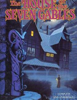 Дом о семи фронтонах / The House of the Seven Gables (Hawthorne, 1851) – книга на английском