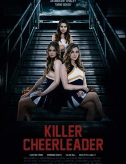 Чирлидерша-убийца / Killer Cheerleader (2020) HD 720 (RU, ENG)