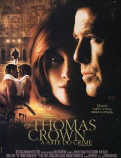 Афера Томаса Крауна / The Thomas Crown Affair (1999) HD 720 (RU, ENG)