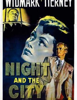 Ночь и город / Night and the City (1950) HD 720 (RU, ENG)