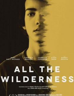 Дикая природа Джеймса / All the Wilderness (2014) HD 720 (RU, ENG)