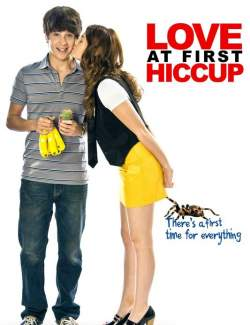 Поцелуйчик / Love at First Hiccup (2009) HD 720 (RU, ENG)