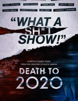 2020, тебе конец! / Death to 2020 (2020) HD 720 (RU, ENG)