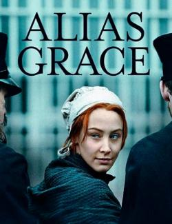 Она же Грэйс (сезон 1) / Alias Grace (season 1) (2017) HD 720 (RU, ENG)