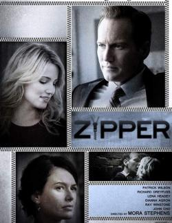 Молния / Zipper (2015) HD 720 (RU, ENG)