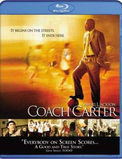 Тренер Картер / Coach Carter (2005) HD 720 (RU, ENG)