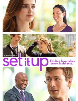 Подстава / Set It Up (2018) HD 720 (RU, ENG)
