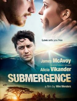 Погружение / Submergence (2017) HD 720 (RU, ENG)