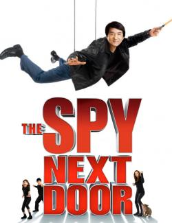 Шпион по соседству / The Spy Next Door (2009) HD 720 (RU, ENG)