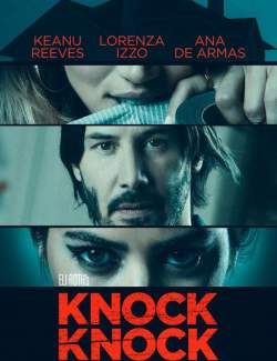 Кто там / Knock Knock (2014) HD 720 (RU, ENG)