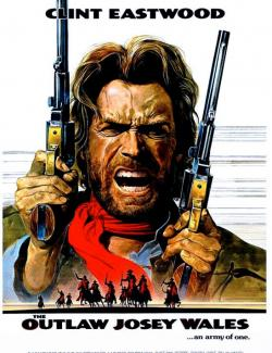 Джоси Уэйлс — человек вне закона / The Outlaw Josey Wales (1976) HD 720 (RU, ENG)
