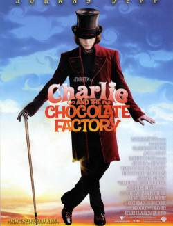 Чарли и шоколадная фабрика / Charlie and the Chocolate Factory (2005) HD 720 (RU, ENG)