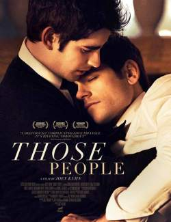 Эти люди / Those People (2015) HD 720 (RU, ENG)