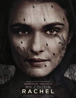 Моя кузина Рэйчел / My Cousin Rachel (2017) HD 720 (RU, ENG)