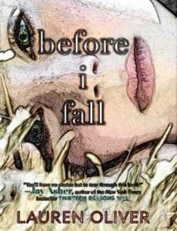 Прежде чем я упаду / Before I fall (Oliver, 2010) - книга на английском