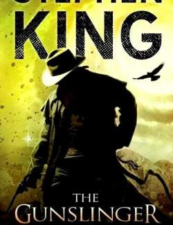 Стрелок / The Dark Tower: The Gunslinger (King, 1981) – книга на английском
