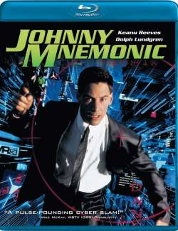 Джонни Мнемоник / Johnny Mnemonic (1995) HD 720 (RU, ENG)