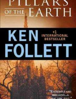Столпы Земли / The Pillars of the Earth (Follett, 1989) – книга на английском