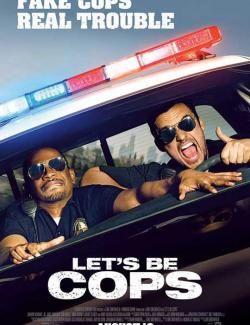 Типа копы / Let's Be Cops (2014) HD 720 (RU, ENG)