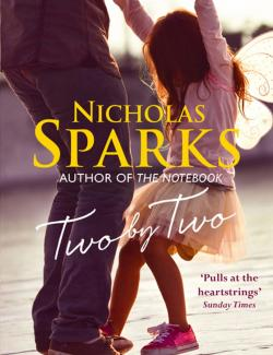 Two By Two / Дважды два (by Nicholas Sparks, 2016) - аудиокнига на английском