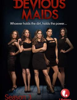 Коварные горничные (сезон 3) / Devious Maids (season 3) (2015) HD 720 (RU, ENG)