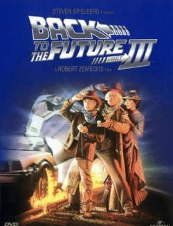 Назад в будущее 3 / Back to the Future Part III (1990) HD 720 (RU, ENG)