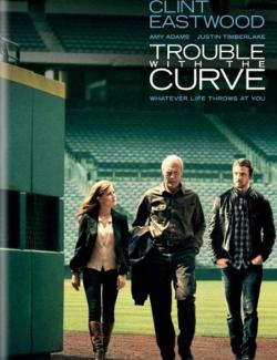 Крученый мяч / Trouble with the Curve (2012) HD 720 (RU, ENG)