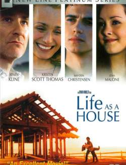 Жизнь как дом / Life as a House (2001) HD 720 (RU, ENG)