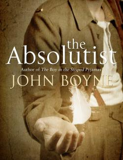 Абсолютист / The Absolutist (Boyne, 2011) – книга на английском