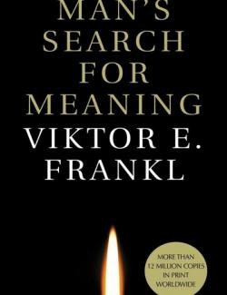 Man's Search for Meaning / Человек в поисках смысла (by Viktor E. Frankl, 1946) - аудиокнига на английском