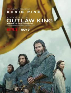 Король вне закона / Outlaw King (2018) HD 720 (RU, ENG)