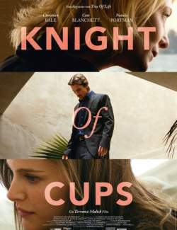 Рыцарь кубков / Knight of Cups (2014) HD 720 (RU, ENG)