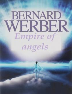 Империя ангелов / Empire of angels (Werber, 2000) – книга на английском