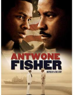 История Антуана Фишера / Antwone Fisher (2002) HD 720 (RU, ENG)