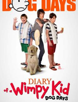 Дневник слабака 3 / Diary of a Wimpy Kid: Dog Days (2012) HD 720 (RU, ENG)