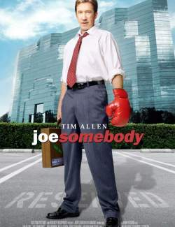 Крутой Джо / Joe Somebody (2001) HD 720 (RU, ENG)