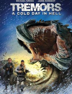 Дрожь земли 6 / Tremors: A Cold Day in Hell (2018) HD 720 (RU, ENG)